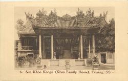 SEH KHOO KONGSI (KHOO FAMILY HOUSE)