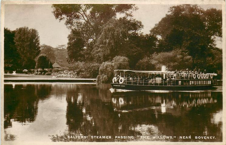 "SALTERS' STEAMER, PASSING ""THE WILLOWS,"" NEAR BOVENEY"