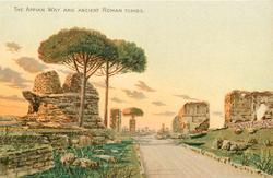 THE APPIAN WAY AND ANCIENT ROMAN TOMBS