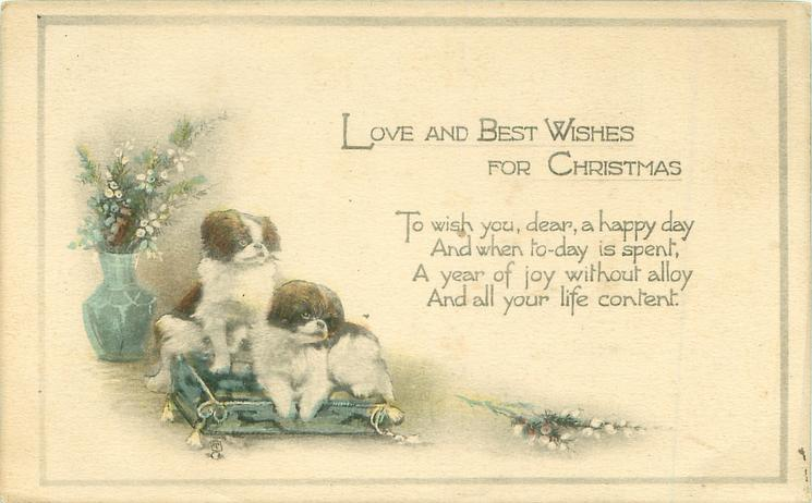 LOVING AND BEST WISHES FOR CHRISTMAS two dogs on cushion, heather in vase & front right