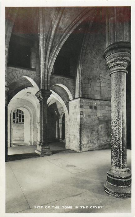 SITE OF THE TOMB IN THE CRYPT