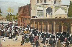 A STREET SCENE IN SHIRAZ, PERSIA