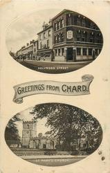 GREETINGS FROM CHARD, 2 insets HOLYROOD STREET and ST. MARY'S CHURCH