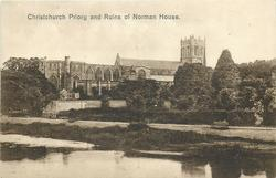 CHRISTCHURCH PRIORY AND RUINS OF NORMAN HOUSE