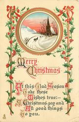 MERRY CHRISTMAS  AT THIS GLAD SEASON TAKE THESE WISHES TRUE:- A CHRISTMAS GAY  AND ALL GOOD THINGS TO YOU