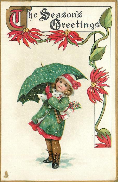 THE SEASON'S GREETINGS  girl in green coat carries presents under green umbrella