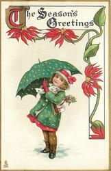 THE SEASON'S GREETINGS  girl in green coat carries presents under green umbrella