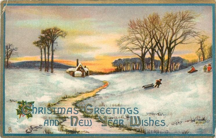 CHRISTMAS GREETINGS AND NEW YEAR WISHES  children play on snowy slope, icy path leads back to house