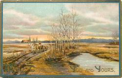 MERRY CHRISTMAS TO YOU AND YOURS two horses pulling cart left, birches centre, stream right