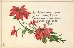 AT CHRISTMAS PLAY AND MAKE GOOD CHEER FOR CHRISTMAS COMES BUT ONCE A YEAR
