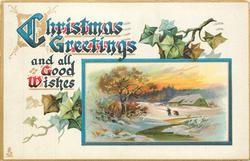 CHRISTMAS  GREETINGS AND ALL GOOD WISHES