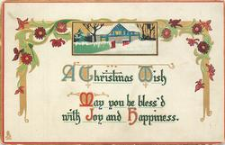 A CHRISTMAS WISH  MAY YOU BE BLESS'D WITH JOY AND HAPPINESS
