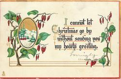 I CANNOT LET CHRISTMAS GO BY WITHOUT SENDING YOU MY HEARTY GREETING