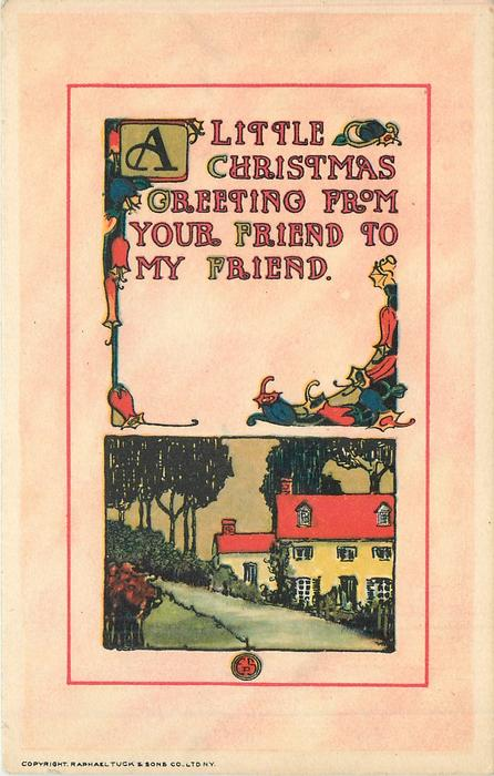 A LITTLE CHRISTMAS GREETING FROM YOUR FRIEND TO MY FRIEND