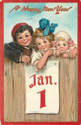 three children peek over fence that shows JAN.1