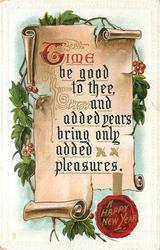TIME BE GOOD TO THEE AND ADDED YEARS BRING ONLY ADDED PLEASURES