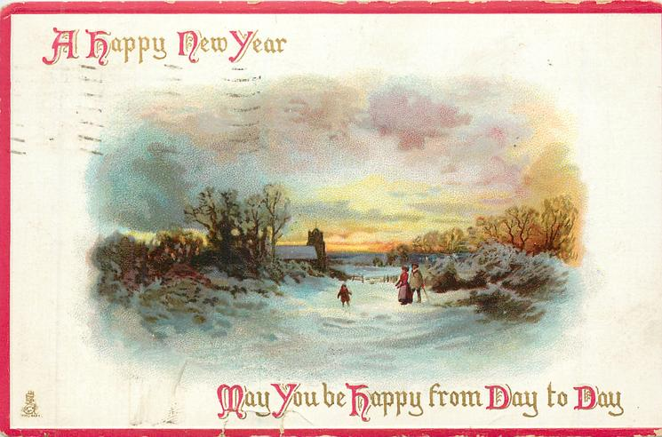 A HAPPY NEW YEAR  MAY YOU BE HAPPY FROM DAY TO DAY  parents & child on path, distant church