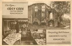 2 insets OLD ROOM-COSY CAFE, CASTLE GREEN/BANQUETING HALL ENTRANCE, KENILWORTH CASTLE