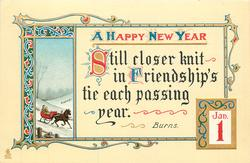 A HAPPY NEW YEAR  STILL CLOSER KNIT IN FRIENDSHIP'S TIE EACH PASSING YEAR