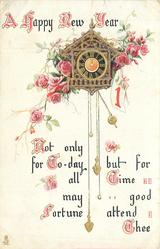 A HAPPY NEW YEAR  NOT ONLY FOR TO-DAY BUT FOR ALL TIME MAY GOOD FORTUNE ATTEND THEE