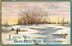 I SEND YOU GLAD NEW YEAR GREETINGS  three men work in snow left, icy water right