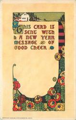 THIS CARD IS SENT WITH A NEW YEAR MESSAGE OF GOOD CHEER