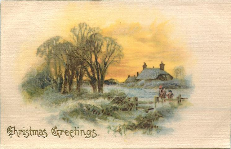 CHRISTMAS GREETINGS  snow scene, two people coming up to style, trees left, cottages right