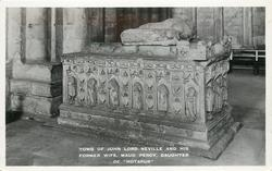 "TOMB OF JOHN LORD, NEVILLE AND HIS FORMER WIFE, MAUD PERCY, DAUGHTER OF ""HOTSPUR"""