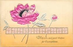 WITH LOVE AND GOOD WISHES FOR CHRISTMAS  embossed inserts of pink anemones & ribbon