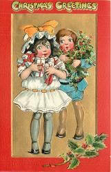 CHRISTMAS GREETINGS  at top, girl in white has presents, boy in blue has holly