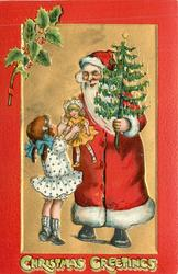 CHRISTMAS GREETINGS  at bottom, Santa gives doll to girl & holds tree in left hand