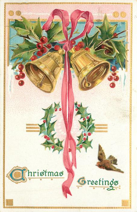 CHRISTMAS GREETINGS  two bells at top with ribbon between them, bird lower right