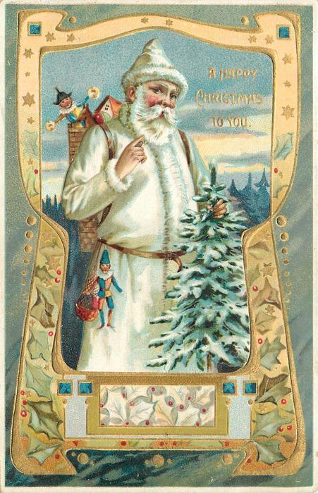 A HAPPY CHRISTMAS TO YOU  white robed Santa carries tree, puppet on belt & in sack