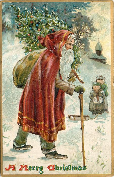 A MERRY CHRISTMAS  Santa has tree on his shoulder, cane in right hand, moves right, two children behind, church back right