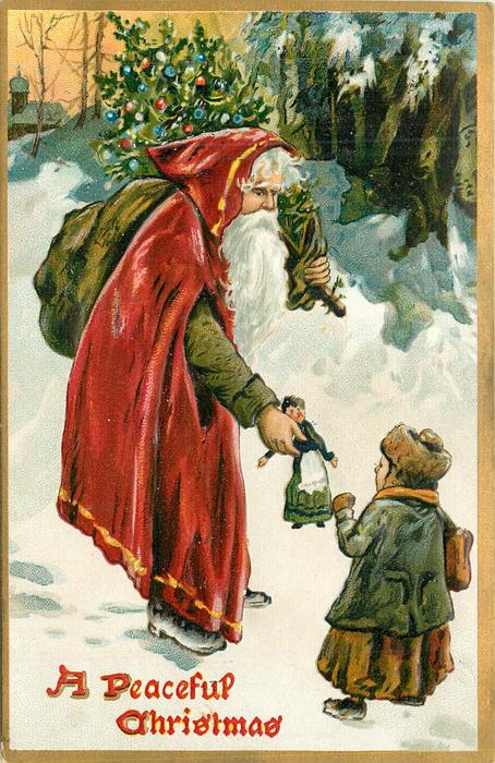 A PEACEFUL CHRISTMAS  Santa, with sack on shoulder, gives doll to girl in the snow