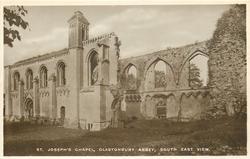 ST. JOSEPH'S CHAPEL, GLASTONBURY ABBEY, SOUTH EAST VIEW