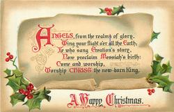 A HAPPY CHRISTMAS   ANGELS, FROM THE REALMS OF GLORY WING YOUR FLIGHT O'ER ALL THE EARTH;//WORSHIP CHRIST THE NEW-BORN KING