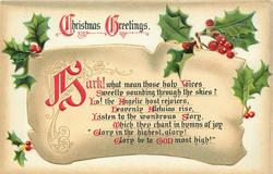 CHRISTMAS GREETINGS  HARK!  WHAT MEAN THOSE HOLY VOICES SWEETLY SOUNDING THROUGH THE SKIES?//'GLORY IN THE HIGHEST GLORY!GLORY BE TO GOD MOST HIGH!