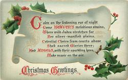 CHRISTMAS GREETINGS  CALM ON THE LISTENING EAR OF NIGHT COME HEAVEN'S MELODIOUS STRAINS//MAKE MUSIC ON THE AIR
