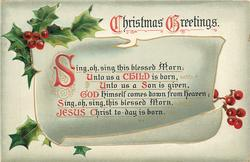 CHRISTMAS GREETINGS  SING, OH, SING THIS BLESSED MORN;, UNTO US A CHILD IS BORN//SING, OH, SING, THIS BLESSED MORN, JESUS CHRIST TO-DAY IS BORN