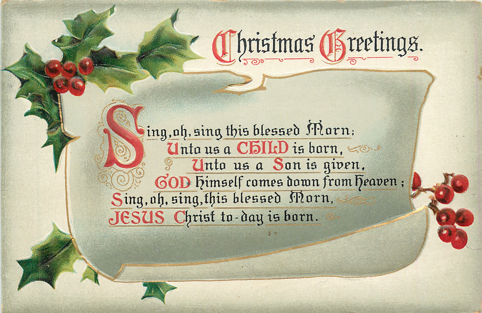 CHRISTMAS GREETINGS SING, OH, SING THIS BLESSED MORN;, UNTO US A CHILD IS BORN//SING, OH, SING ...