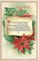 JOYOUS YULE, THE  MERRY JOYOUS TIME COMES ROUND ONCE MORE, AND GREETINGS WARM EXCHANGED//HEARTY WISHES THAT I SEND