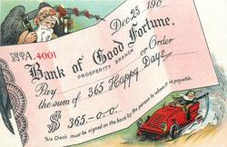 BANK OF GOOD FORTUNE, PROSPERITY BRANCH, PAY THE SUM OF 365 HAPPY DAYS