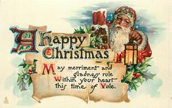 A HAPPY CHRISTMAS  MAY MERRIMENT AND GLADNESS RULE WITHIN YOUR HEART THIS TIME OF YULE