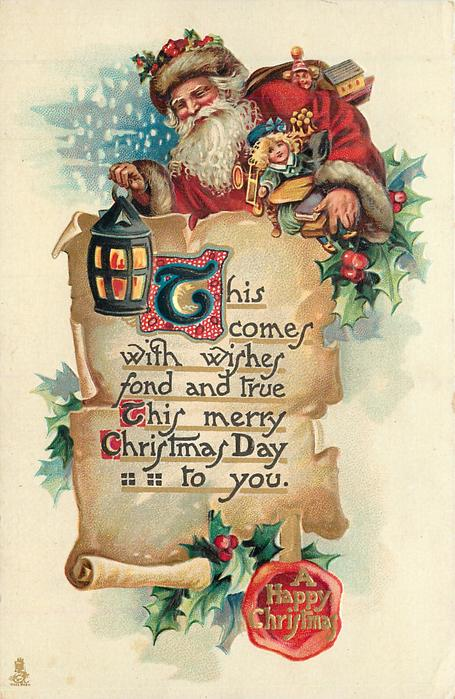 A HAPPY CHRISTMAS in seal  THIS COMES WITH WISHES FOND AND TRUE THIS MERRY CHRISTMAS DAY TO YOU