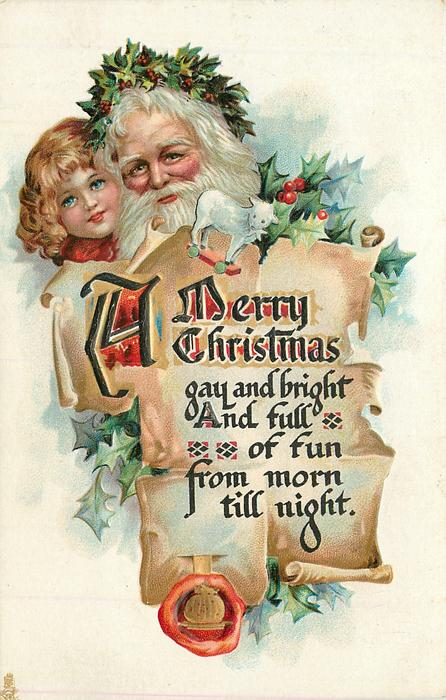 A MERRY CHRISTMAS  GAY AND BRIGHT AND FULL OF FUN FROM MORN TILL NIGHT
