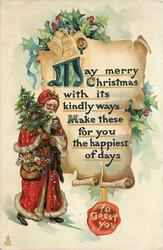 TO GREET YOU on seal  MAY MERRY CHRISTMAS WITH ITS KINDLY WAYS MAKE THESE FOR YOU THE HAPPIEST OF DAYS