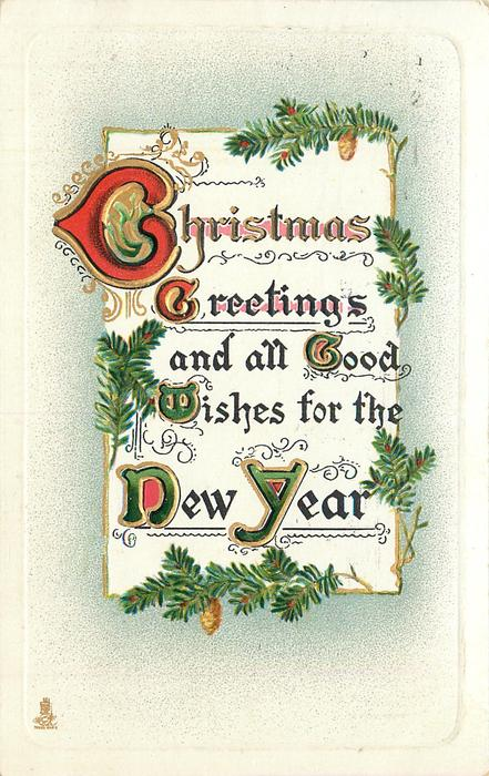CHRISTMAS GREETINGS AND ALL GOOD WISHES FOR THE COMING YEAR  evergreen
