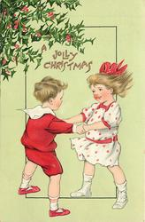 A JOLLY CHRISTMAS  boy and girl with hands together as if dancing ring-around-the-rosie, holly upper left