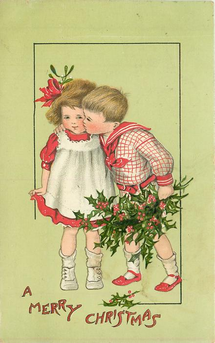 A MERRY CHRISTMAS  boy with arm around girl, boy has holly in left hand